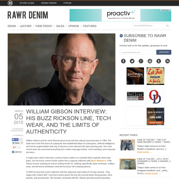 William Gibson Interview: His Buzz Rickson Line, Tech Wear, and the Limits of Authenticity