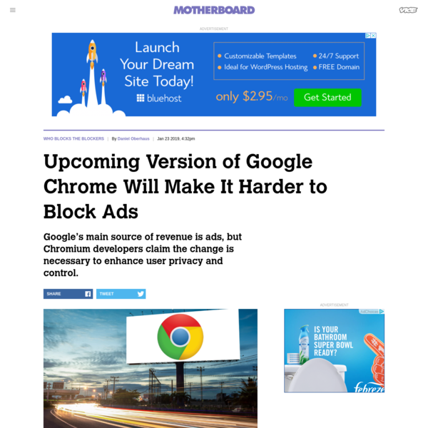 Upcoming Version of Google Chrome Will Make It Harder to Block Ads - Motherboard