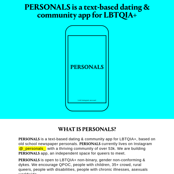 PERSONALS is a text-based dating & community app for LBTQIA+.