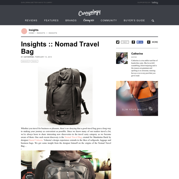 Insights :: Nomad Travel Bag - Carryology - Exploring better ways to carry