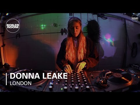 Donna Leake Boiler Room London DJ Set