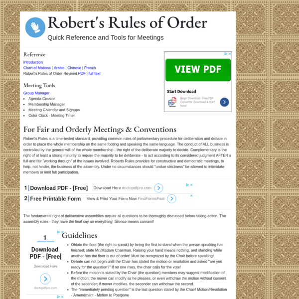 Online Robert's Rules of Order, the recognized guide to running meetings and conferences effectively and fairly.