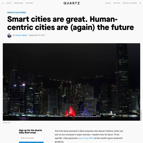 Smart cities are great. Human-centric cities are (again) the future
