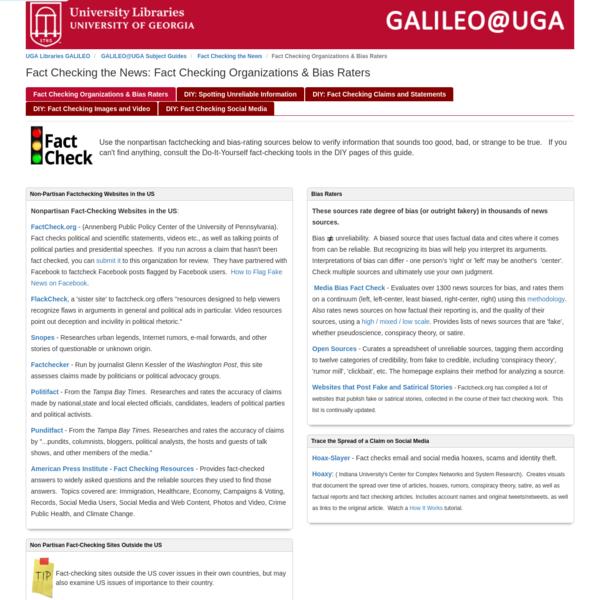 GALILEO@UGA Subject Guides: Fact Checking the News: Fact Checking Organizations & Bias Raters