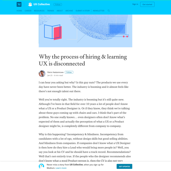 Why the process of hiring & learning UX is broken – UX Collective