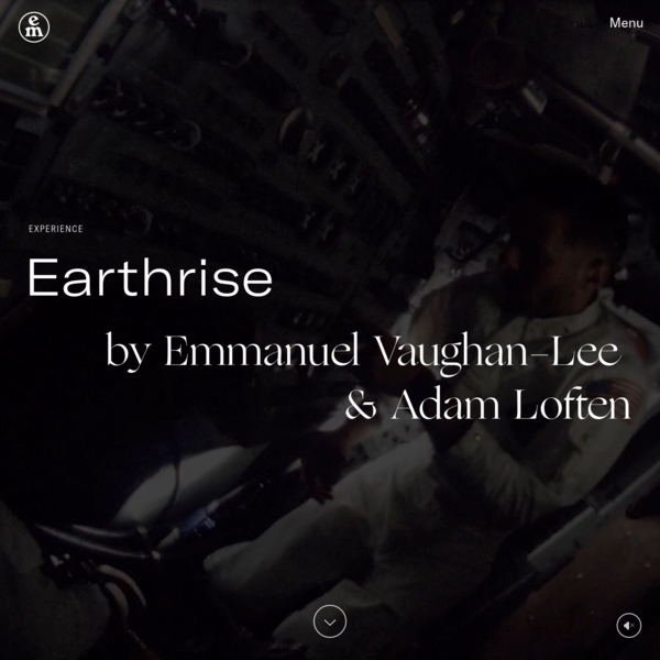 Earthrise Multimedia Experience - Emergence Magazine