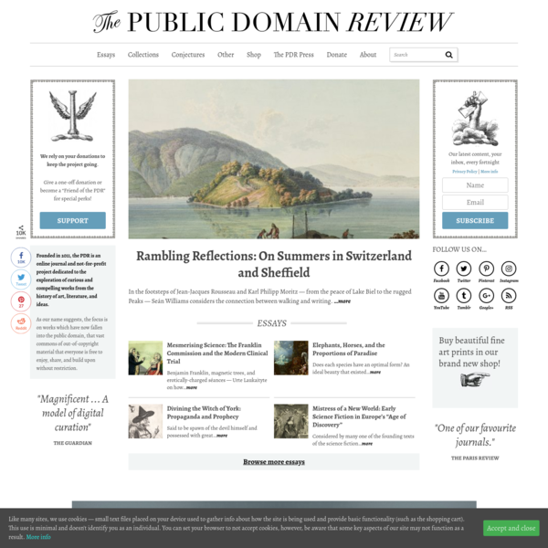 The Public Domain Review – Online journal dedicated to showcasing the most interesting and unusual out-of-copyright works available on the web