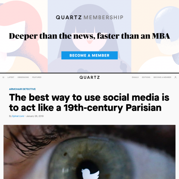 The best way to use social media is to act like a 19th-century Parisian