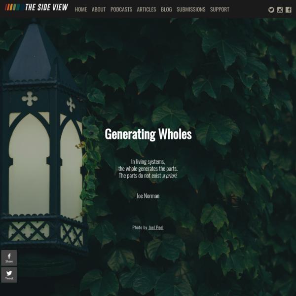 Generating Wholes