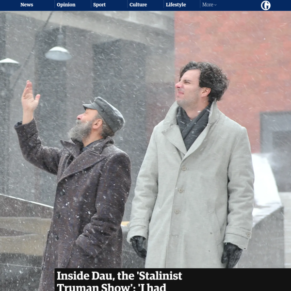 Inside Dau, the 'Stalinist Truman Show': 'I had absolute freedom - until the KGB grabbed me'