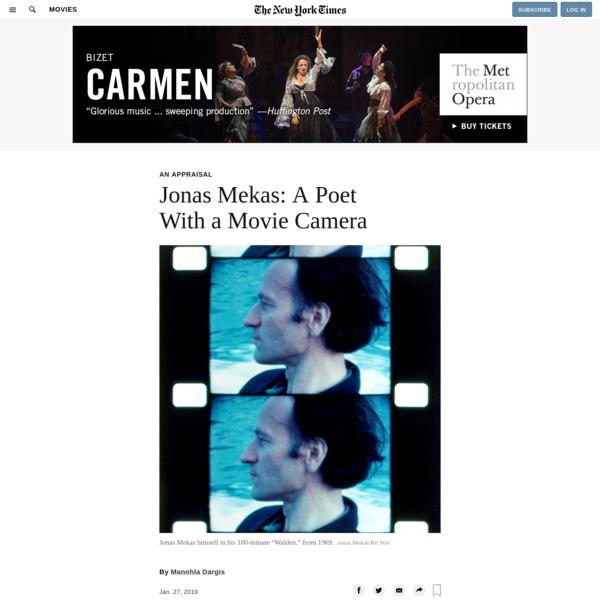 Jonas Mekas: A Poet With a Movie Camera - The New York Times