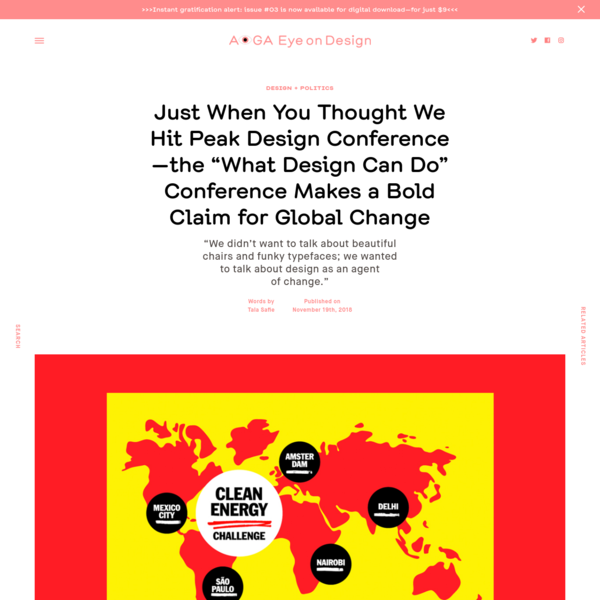 """Just When You Thought We Hit Peak Design Conference-the """"What Design Can Do"""" Conference Makes a Bold Claim for Global Change"""