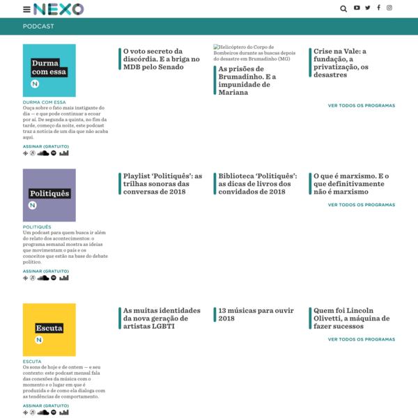 Podcast - Nexo Jornal