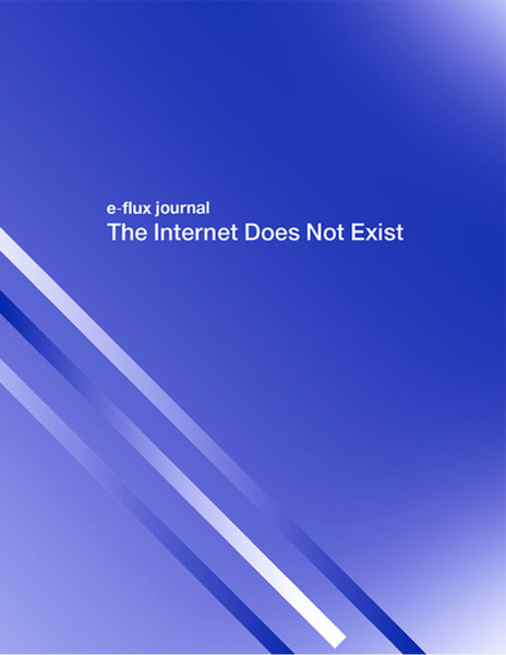 eflux the internet does not exist