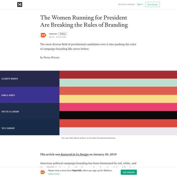 The Women Running for President Are Breaking the Rules of Branding