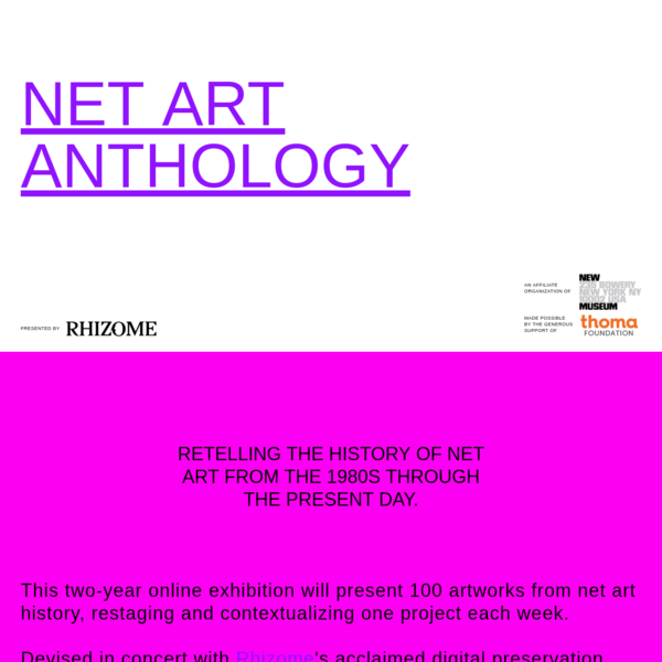 A two-year online exhibition retelling the history of net art from the 1980s through the present day.