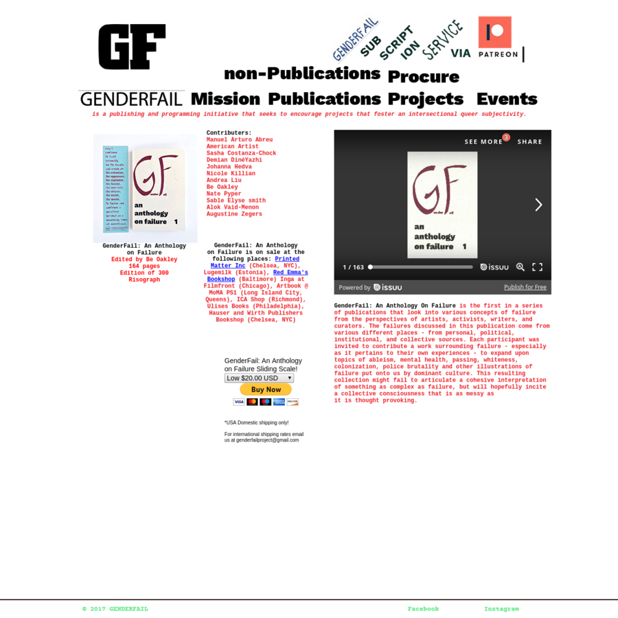 GenderFail: An Anthology On Failure is the first in a series of publications that look into various concepts of failure from the perspectives of artists, activists, writers, and curators. The failures discussed in this publication come from various different places - from personal, political, institutional, and collective sources.