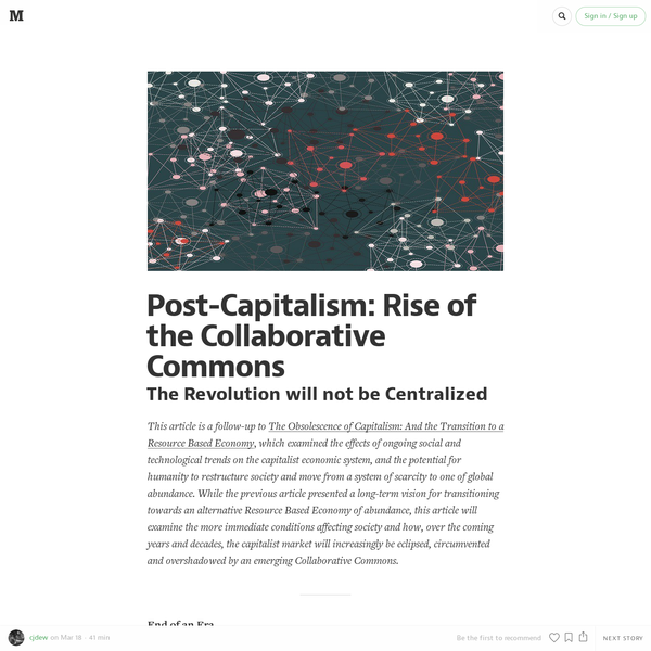 Post-Capitalism: Rise of the Collaborative Commons