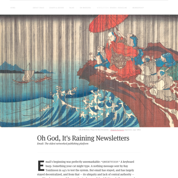 Oh God, It's Raining Newsletters — by Craig Mod
