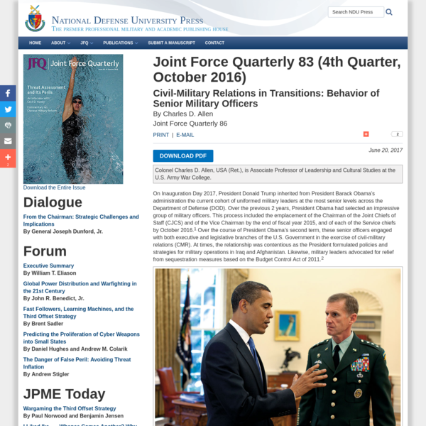 By Charles D. Allen Joint Force Quarterly 86 DOWNLOAD PDF Colonel Charles D. Allen, USA (Ret.), is Associate Professor of Leadership and Cultural Studies at the U.S. Army War College. On Inauguration Day 2017, President Donald Trump inherited from President Barack Obama's administration the current cohort of uniformed military leaders at the most senior levels across the Department of Defense (DOD).