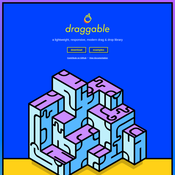 Draggable is a lightweight, responsive, modern drag and drop JavaScript library - the ideal choice for adding slick native-feeling drag and drop behaviour to your web apps.