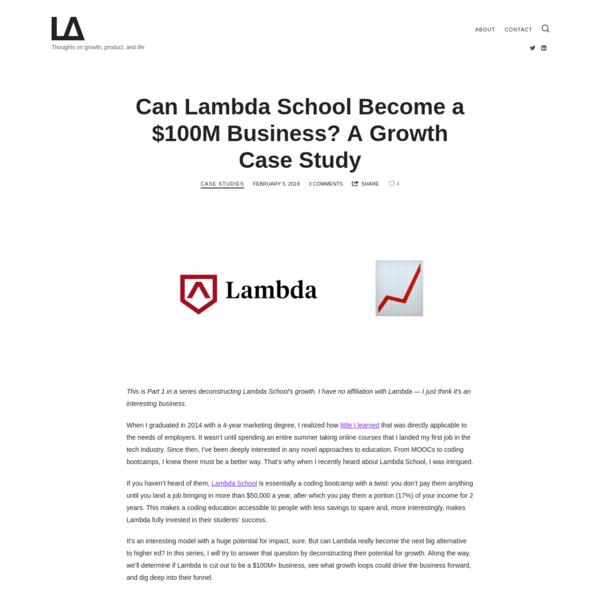 Can Lambda School Become a $100M Business? A Growth Case Study - Lloyd Alexander