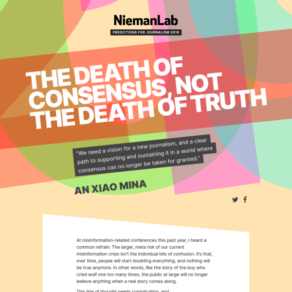 The death of consensus, not the death of truth