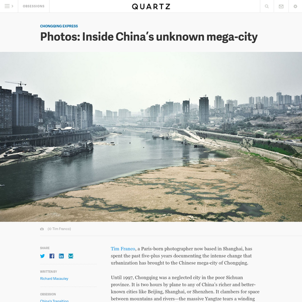 Tim Franco, a Paris-born photographer now based in Shanghai, has spent the past five-plus years documenting the intense change that urbanization has brought to the Chinese mega-city of Chongqing. Until 1997, Chongqing was a neglected city in the poor Sichuan province. It is two hours by plane to any of China's richer and better-known cities like...