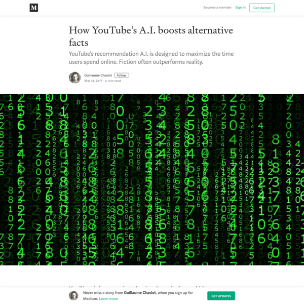 How YouTube's A.I. boosts alternative facts - Guillaume Chaslot - Medium