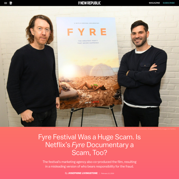 Fyre Festival Was a Huge Scam. Is Netflix's Fyre Documentary a Scam, Too?