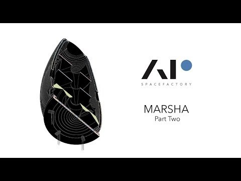 AI SpaceFactory - MARSHA - Our Vertical Martian Future - Part Two