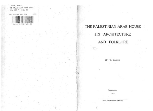 the-palestinian-arab-house-its-architecture-and-folklore-dr.-t.-canaan-s.pdf
