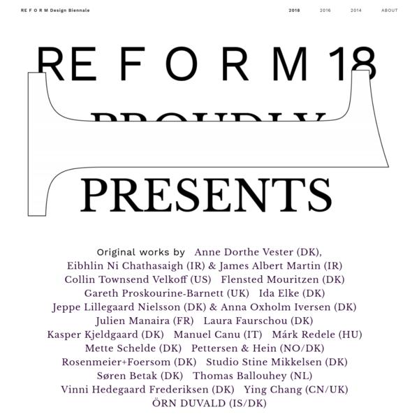 RE F O R M Design Biennale