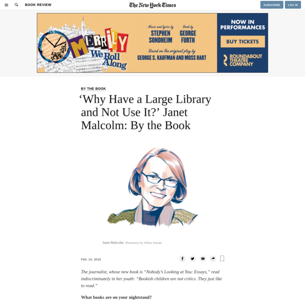'Why Have a Large Library and Not Use It?' Janet Malcolm: By the Book