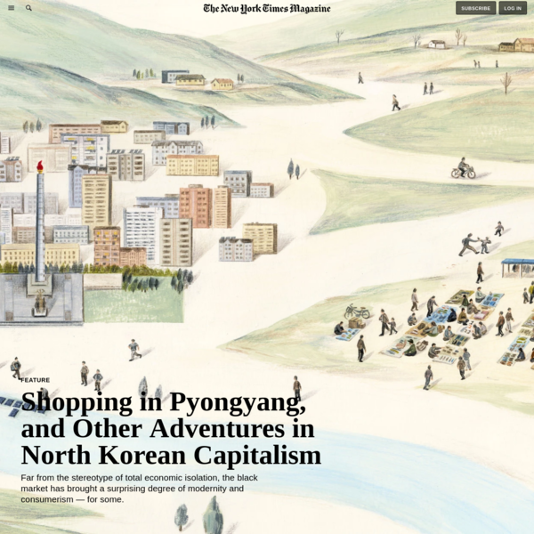 Shopping in Pyongyang, and Other Adventures in North Korean Capitalism - The New York Times