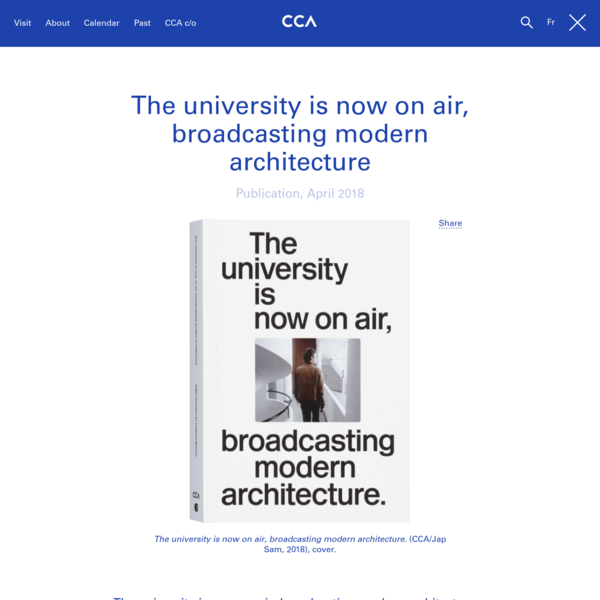 The university is now on air, broadcasting modern architecture examines a key experiment by The Open University to mobilize new media environments for distance and adult education.