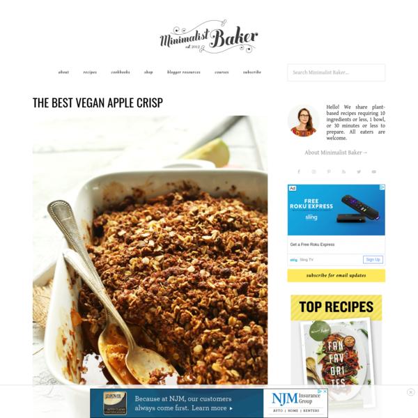 Best Vegan Apple Crisp | Minimalist Baker Recipes