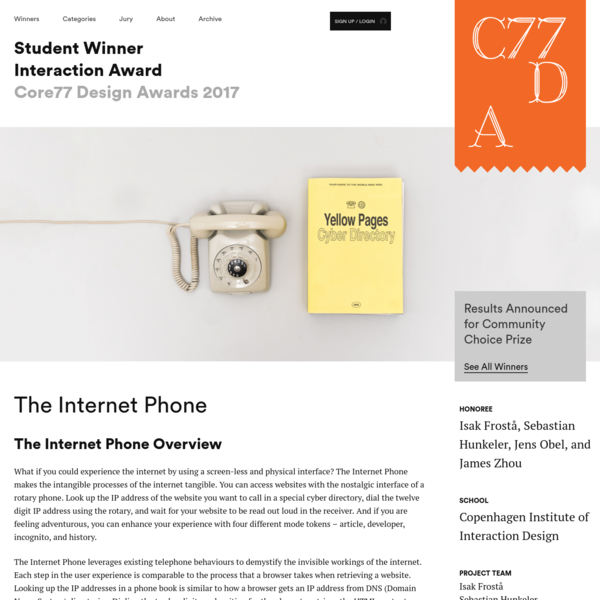 The Internet Phone - by Isak Frostå, Sebastian Hunkeler, Jens Obel, and James Zhou / Core77 Design Awards