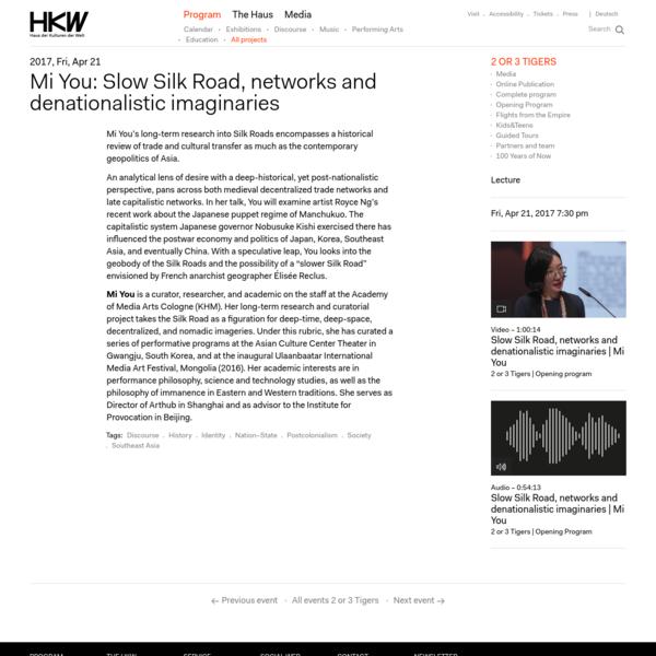 Mi You: Slow Silk Road, networks and denationalistic imaginaries