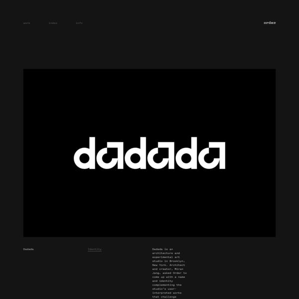 Dadada is an architecture and experimental art studio in Brooklyn, New York.