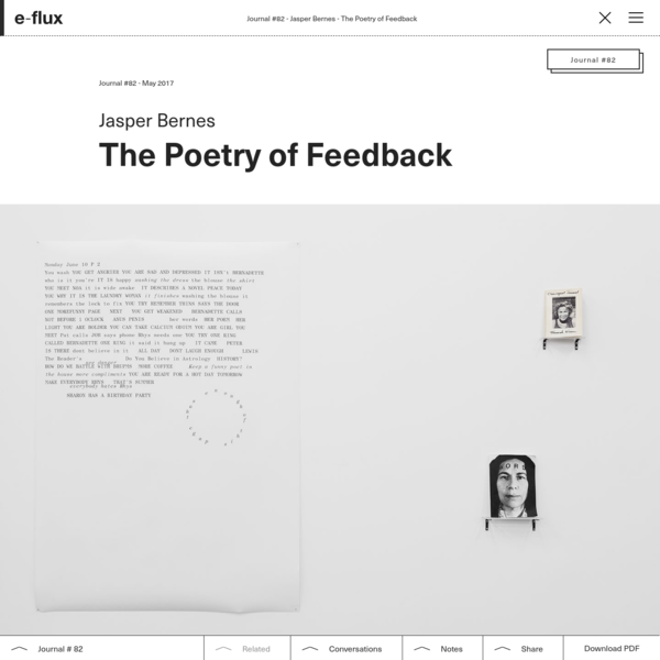 The Poetry of Feedback - Journal #82 May 2017 - e-flux