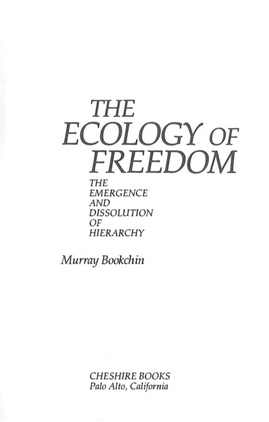 murray-bookchin-the-ecology-of-freedom-the-emergence-and-dissolution-of-hierarchy.pdf