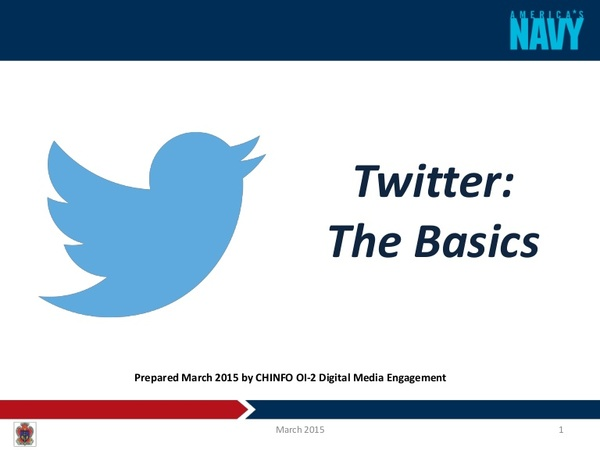 An introduction to Twitter by U.S. Navy Digital Media Engagement