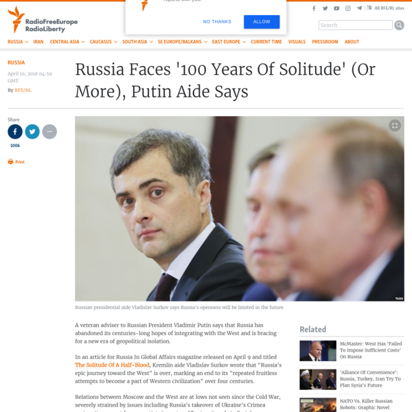 Russia Faces '100 Years Of Solitude' (Or More), Putin Aide Says