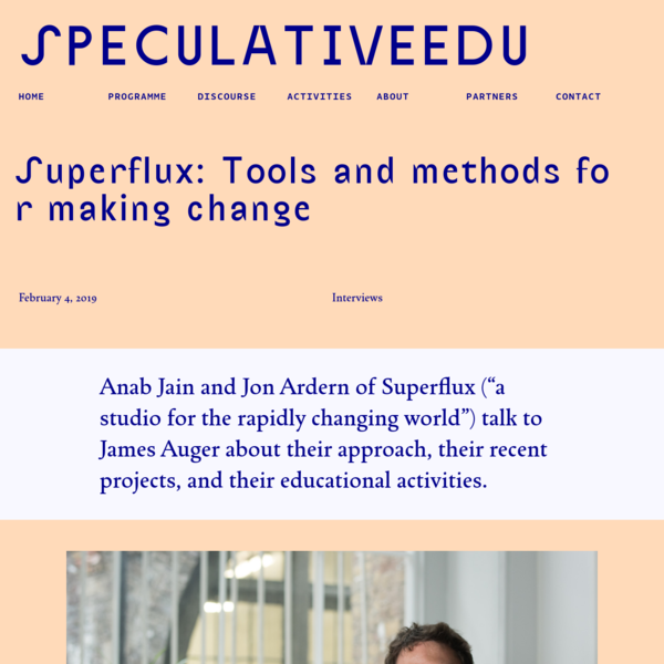 SpeculativeEdu | Superflux: Tools and methods for making change