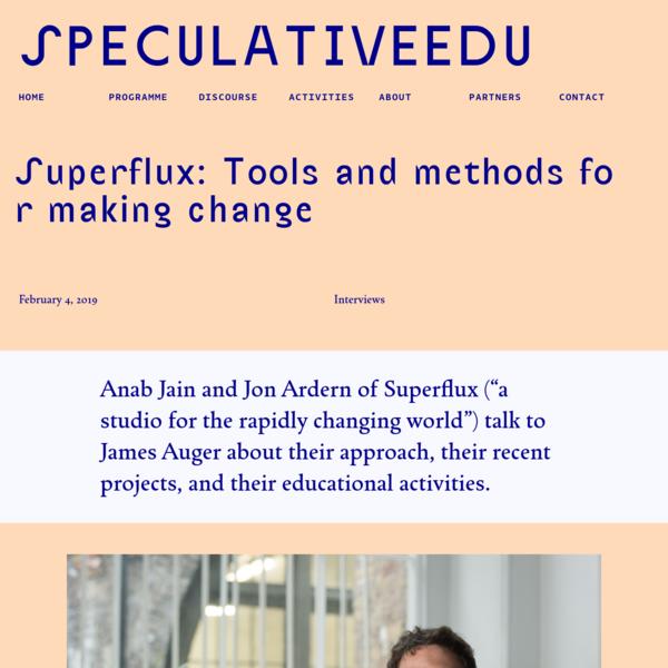 SpeculativeEdu | Superflux: Tools and methods for making change