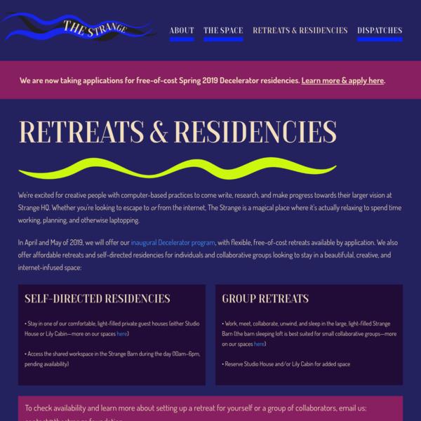 Residencies & Retreats - The Strange Foundation