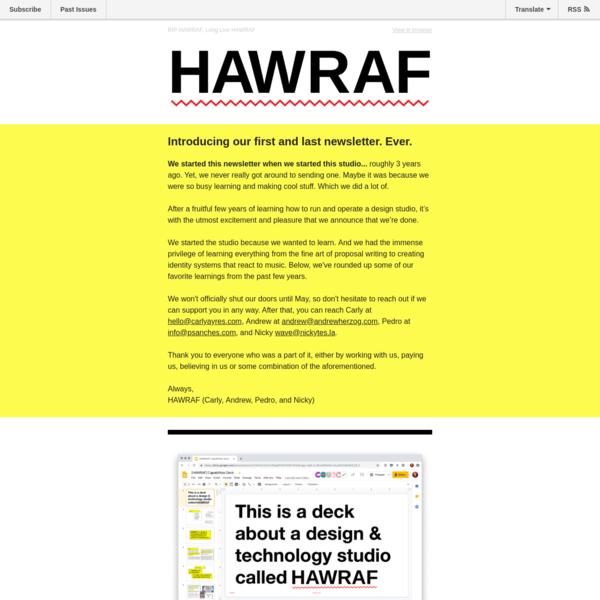 RIP HAWRAF, Long Live HAWRAF