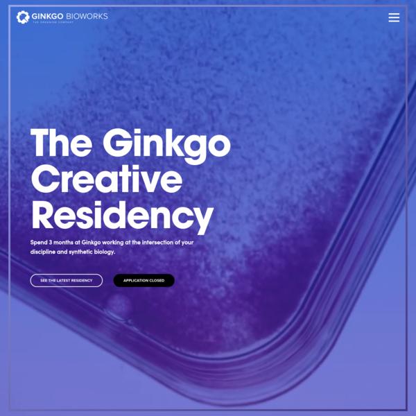 The Ginkgo Creative Residency - Ginkgo Bioworks