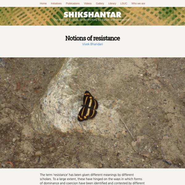 Notions of resistance | Shikshantar